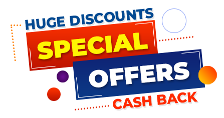 Huge Discounts, Offers and Cash Back